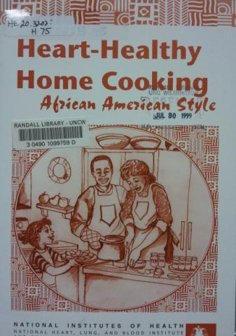 Heart-Healthy Home Cooking African American Style