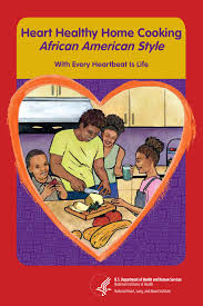 Heart Healthy Home Cooking African American Style