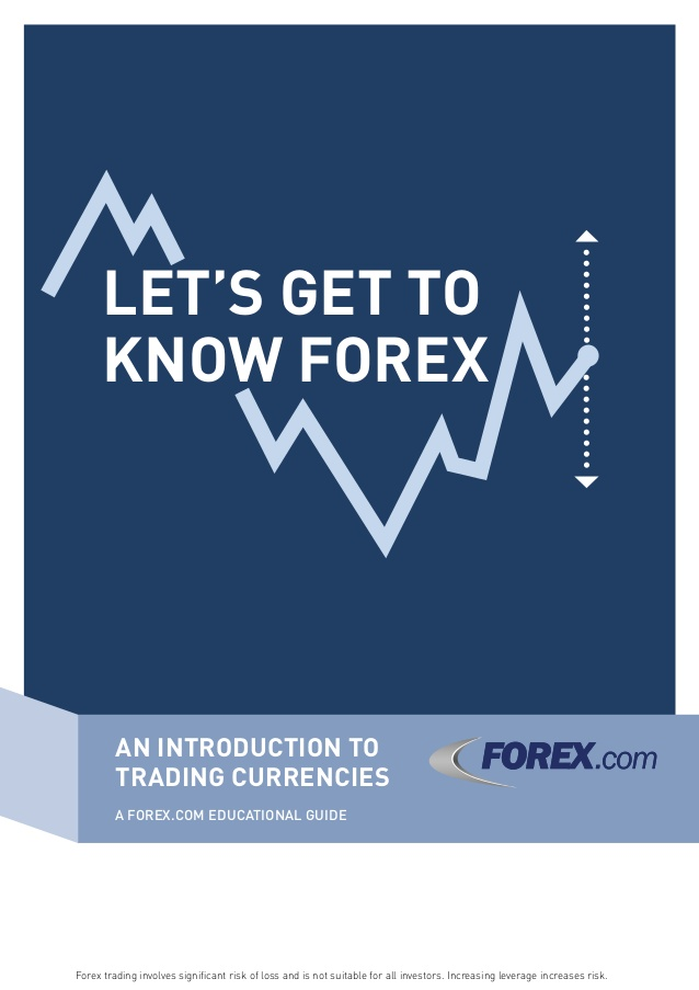 LET'S GET TO KNOW FOREX
