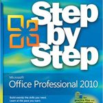 Step by Step: Microsoft Office Professional 2010
