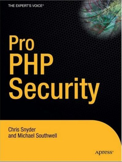Pro PHP Security (Second Edition)