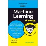 Machine Learning For Dummies®, IBM Limited Edition