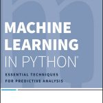 Machine Learning in Python®:Essential Techniques for Predictive Analysis