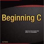 Beginning C: Fifth Edition